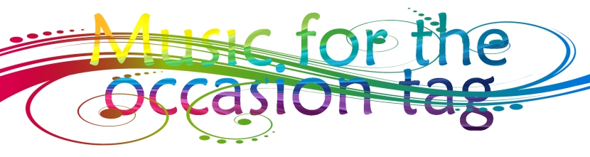 Music for the occasion tag